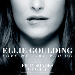 Ellie-Goulding-Love-Me-Like-You-Do-Fifty-Shades-Of-Grey-single-cover-artwork