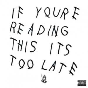 drake_if_your_reading_this_too_late_cover_389_389