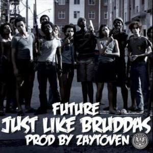 Future-Just-Like-Bruddas-Lyrics